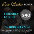 Friendly Low Stakes