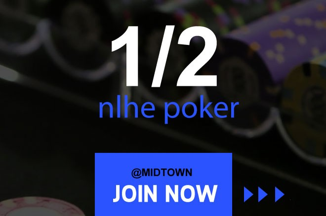 nlhe poker midtown